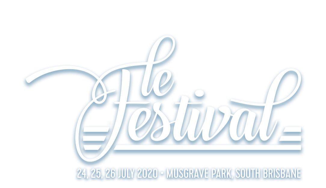 le festival - your french rendez-vous in Brisbane